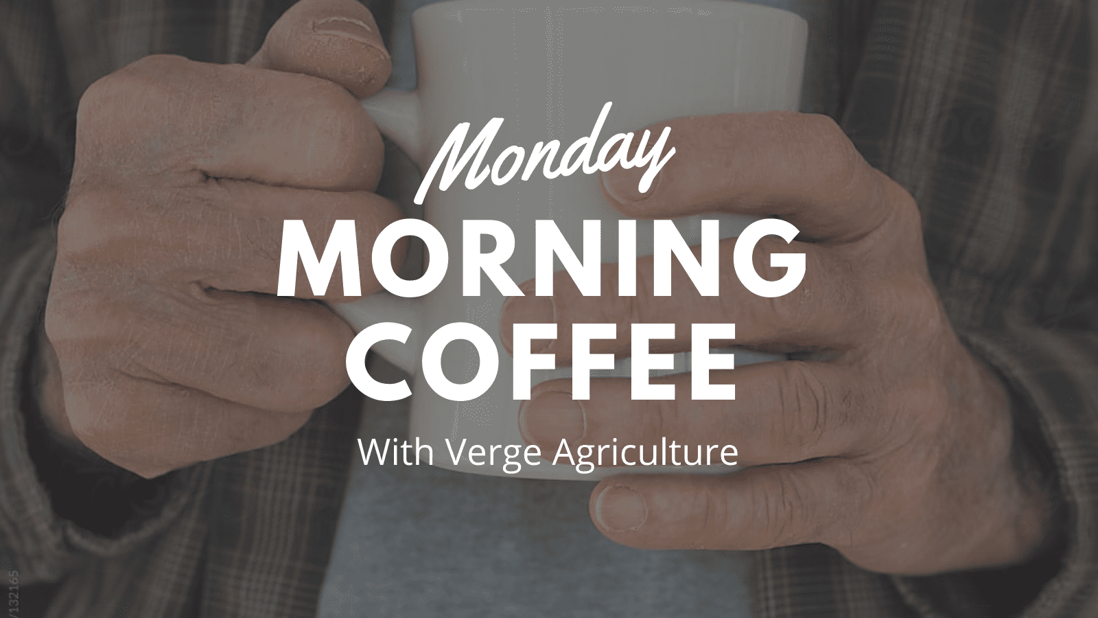 Verge Agriculture Video Series